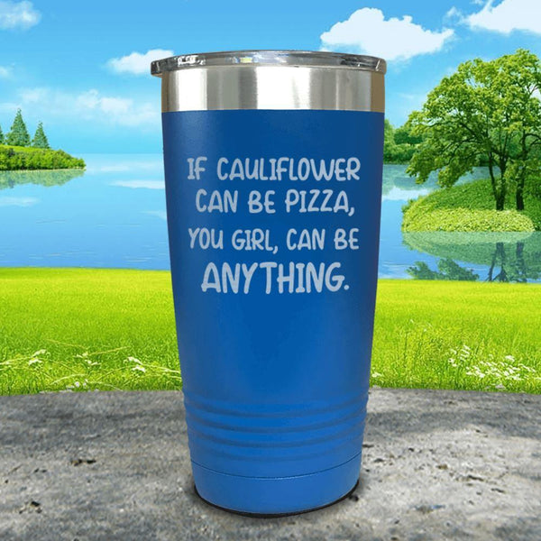 You Girl Can Be Anything Engraved Tumbler Tumbler ZLAZER 20oz Tumbler Blue