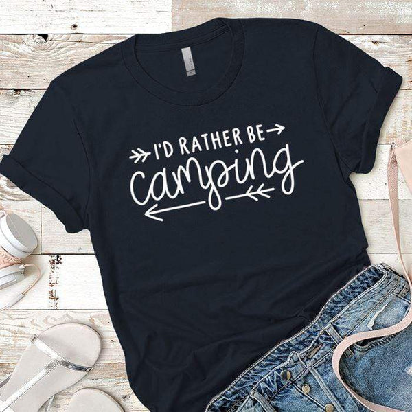 I'd Rather Be Camping Arrows Premium Tees T-Shirts CustomCat Midnight Navy X-Small