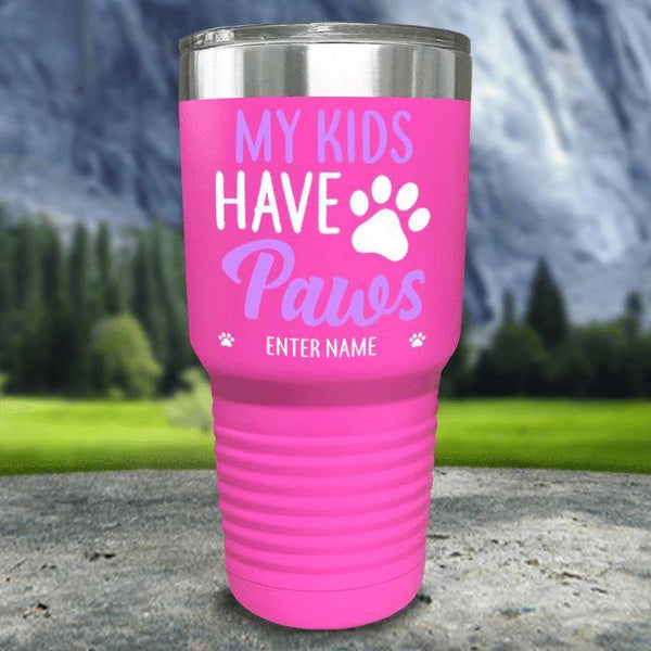 Personalized My Kid Has Paws Color Printed Tumblers Tumbler Nocturnal Coatings 30oz Tumbler Pink