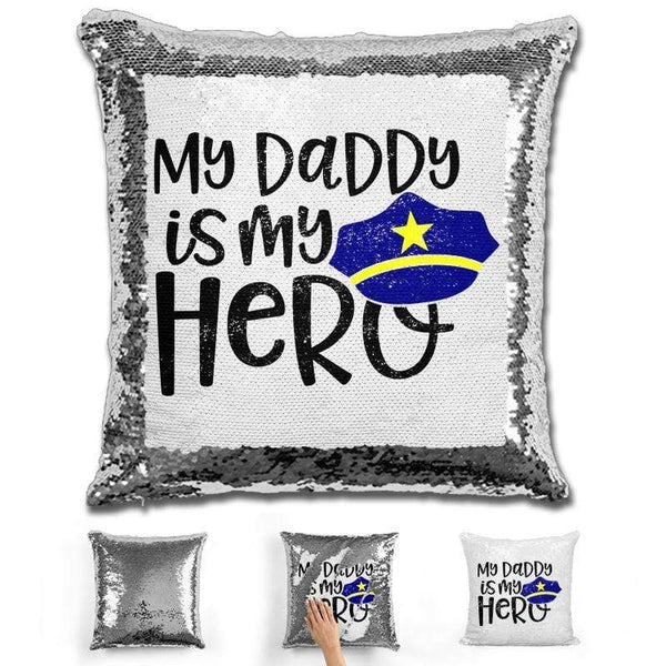 My Police Daddy My Hero Magic Sequin Pillow Pillow GLAM Silver