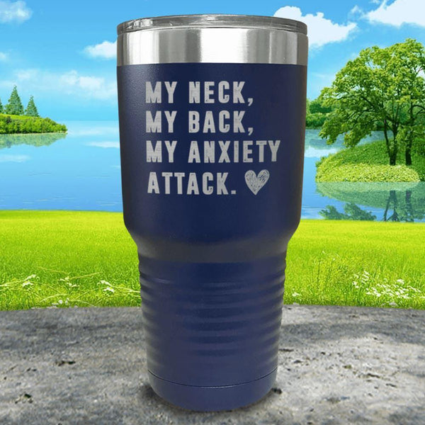My Neck My Back Anxiety Attack Engraved Tumbler Tumbler ZLAZER 30oz Tumbler Navy