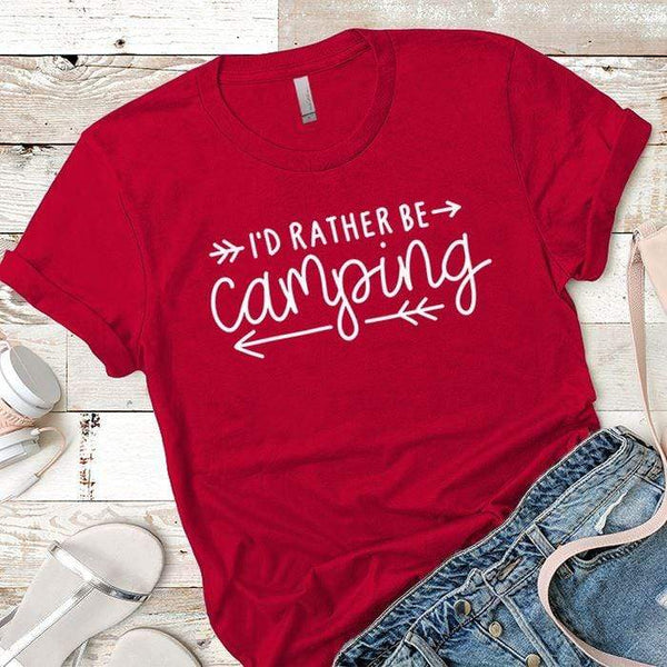 I'd Rather Be Camping Arrows Premium Tees T-Shirts CustomCat Red X-Small