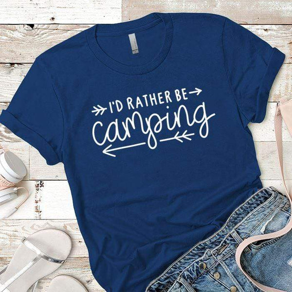 I'd Rather Be Camping Arrows Premium Tees T-Shirts CustomCat Royal X-Small
