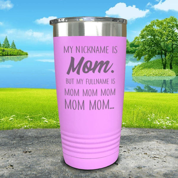 My Nickname Is Mom Engraved Tumbler Tumbler ZLAZER 20oz Tumbler Lavender