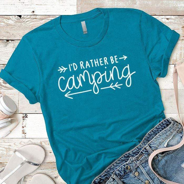 I'd Rather Be Camping Arrows Premium Tees T-Shirts CustomCat Turquoise X-Small