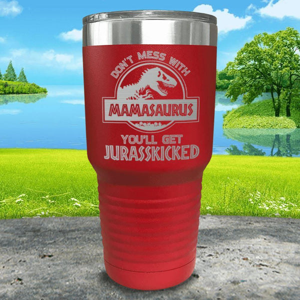 Don't Messed With Mamasaurus Engraved Tumblers Tumbler ZLAZER 30oz Tumbler Red