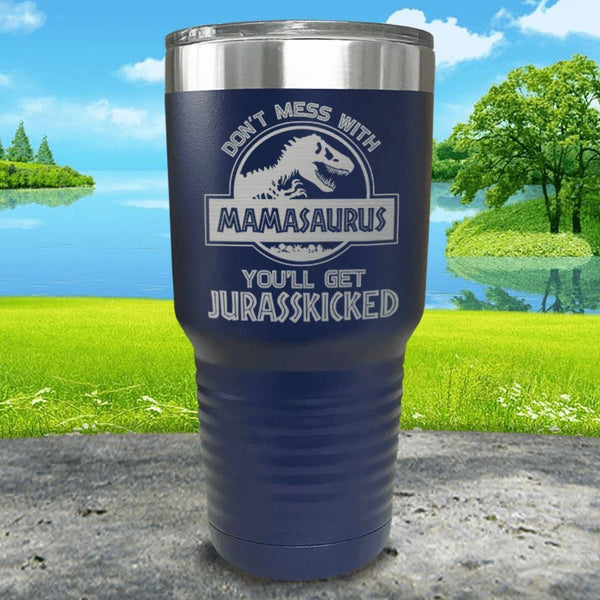Don't Messed With Mamasaurus Engraved Tumblers Tumbler ZLAZER 30oz Tumbler Navy