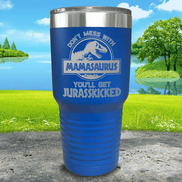 Don't Messed With Mamasaurus Engraved Tumblers Tumbler ZLAZER 30oz Tumbler Blue