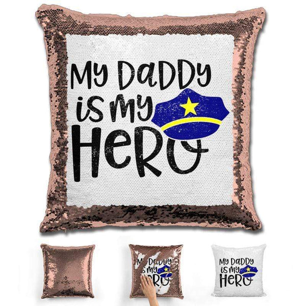 My Police Daddy My Hero Magic Sequin Pillow Pillow GLAM Rose Gold