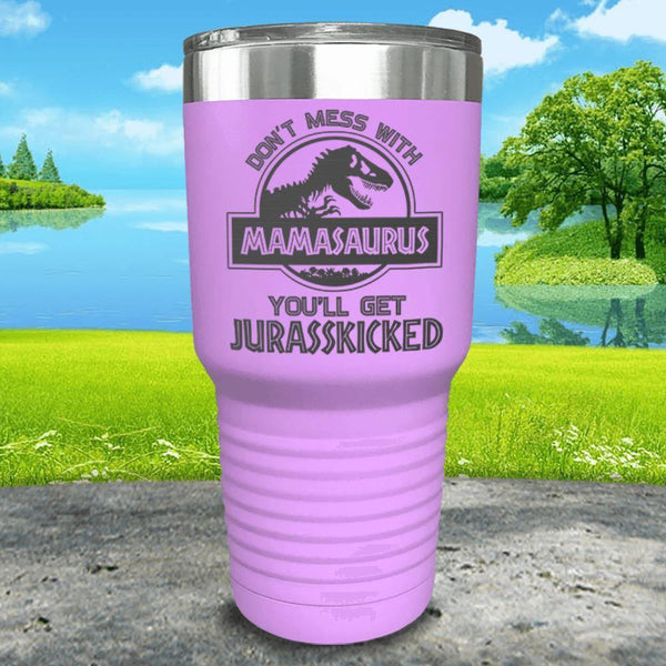 Don't Messed With Mamasaurus Engraved Tumblers Tumbler ZLAZER 30oz Tumbler Lavender