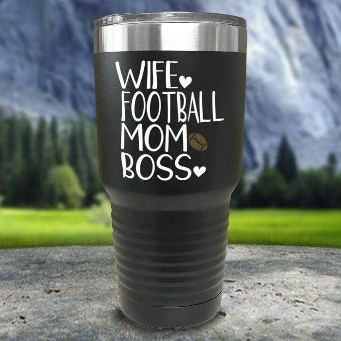 Wife Football Mom Boss Color Printed Tumblers Tumbler Nocturnal Coatings 30oz Tumbler Black