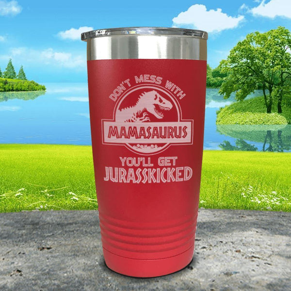 Don't Messed With Mamasaurus Engraved Tumblers Tumbler ZLAZER 20oz Tumbler Red