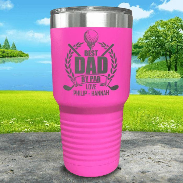 CUSTOM Best Dad By Par Engraved Tumblers Tumbler ZLAZER 30oz Tumbler Pink