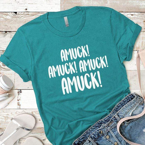 Amuck Premium Tees T-Shirts CustomCat Tahiti Blue X-Small