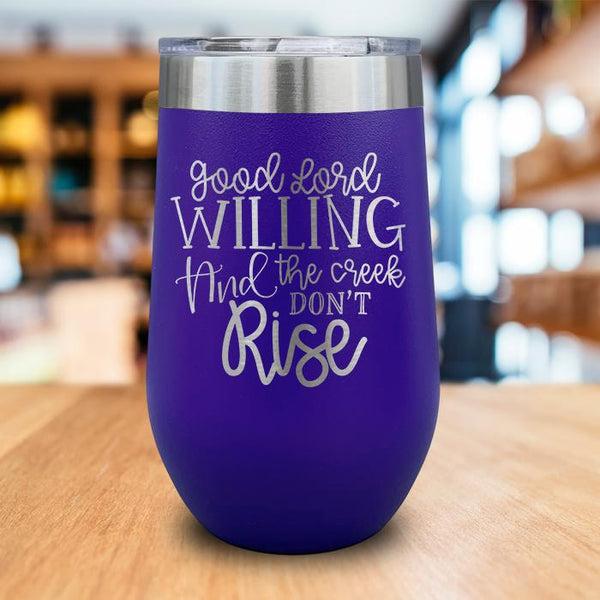 Good Lord Willing Engraved Wine Tumbler