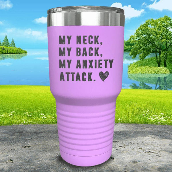 My Neck My Back Anxiety Attack Engraved Tumbler Tumbler ZLAZER 30oz Tumbler Lavender