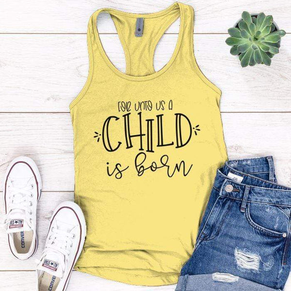 A Child Is Born Premium Tank Tops Apparel Edge Banana Cream S