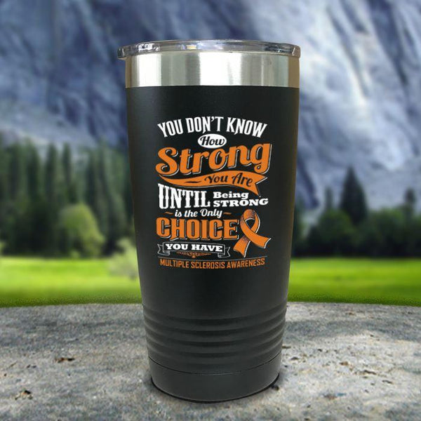 MS Don't Know How Strong Color Printed Tumblers Tumbler Nocturnal Coatings 20oz Tumbler Black