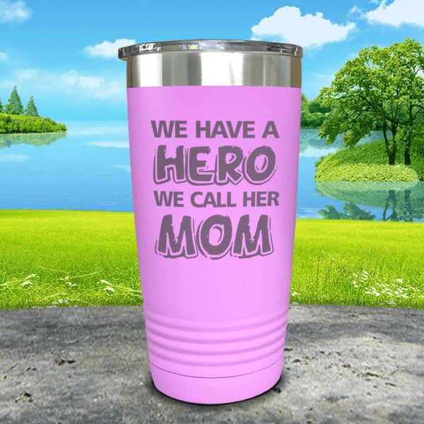 We Have A Hero We Call Her Mom Engraved Tumblers Tumbler ZLAZER 20oz Tumbler Lavender