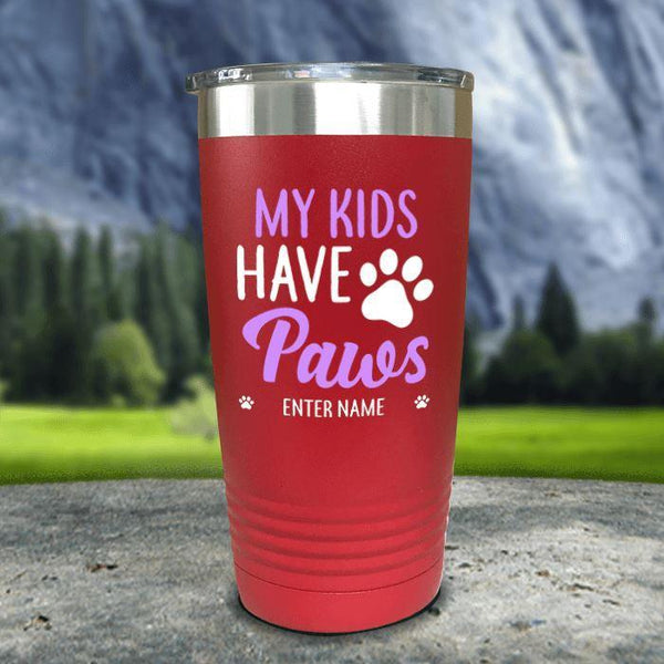 Personalized My Kid Has Paws Color Printed Tumblers Tumbler Nocturnal Coatings 20oz Tumbler Red