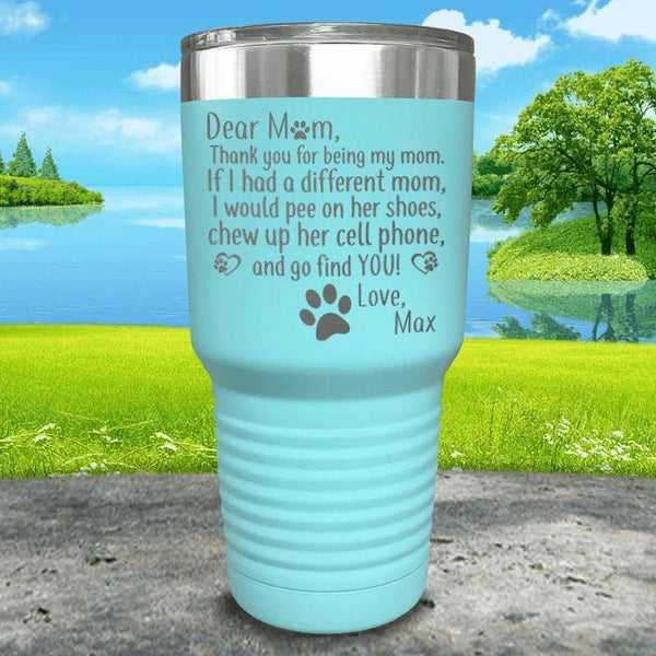 PERSONALIZED Dear Dog Mom Love Your Dog Engraved Tumbler Tumbler ZLAZER 30oz Tumbler Mint