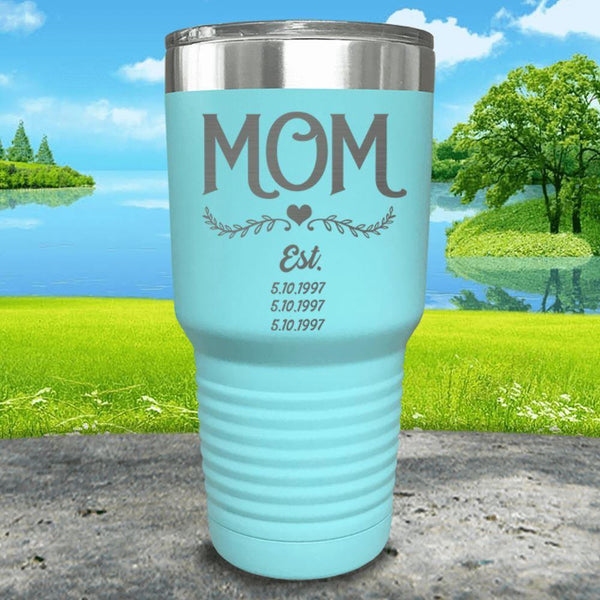 Mom Est (CUSTOM) Engraved Tumblers Tumbler ZLAZER 30oz Tumbler Mint