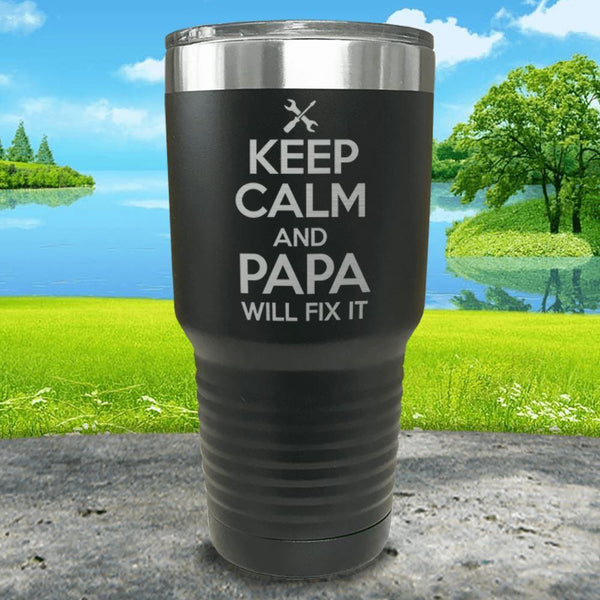 Keep Calm Papa Will Fix It Engraved Tumbler Tumbler ZLAZER 30oz Tumbler Black