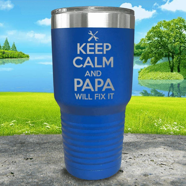Keep Calm Papa Will Fix It Engraved Tumbler Tumbler ZLAZER 30oz Tumbler Blue