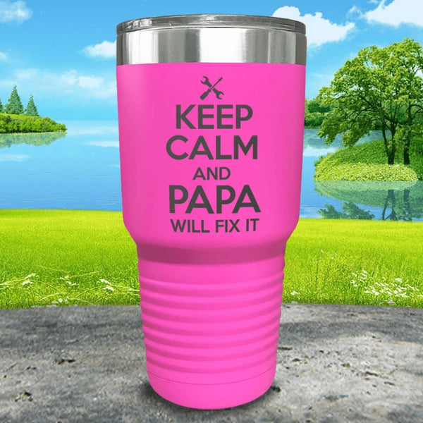 Keep Calm Papa Will Fix It Engraved Tumbler Tumbler ZLAZER 30oz Tumbler Pink
