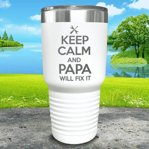 Keep Calm Papa Will Fix It Engraved Tumbler Tumbler ZLAZER 30oz Tumbler White