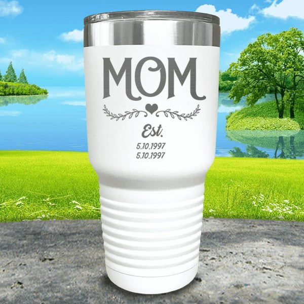 Mom Est (CUSTOM) Engraved Tumblers Tumbler ZLAZER 30oz Tumbler White