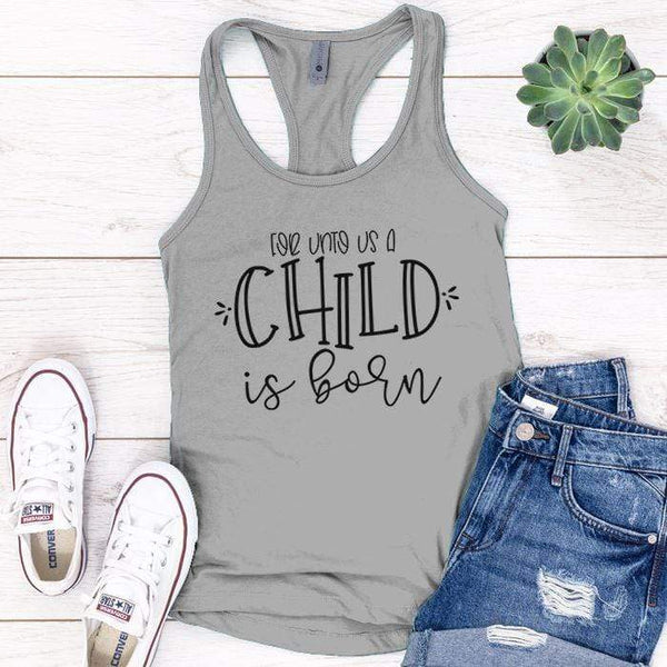 A Child Is Born Premium Tank Tops Apparel Edge Heather Grey S