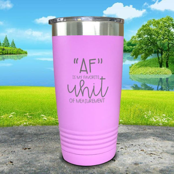 AF is My Favorite Unit Of Measurement Engraved Tumbler Tumbler ZLAZER 20oz Tumbler Lavender