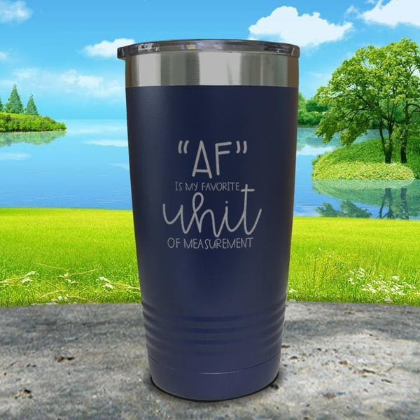 AF is My Favorite Unit Of Measurement Engraved Tumbler Tumbler ZLAZER 20oz Tumbler Navy