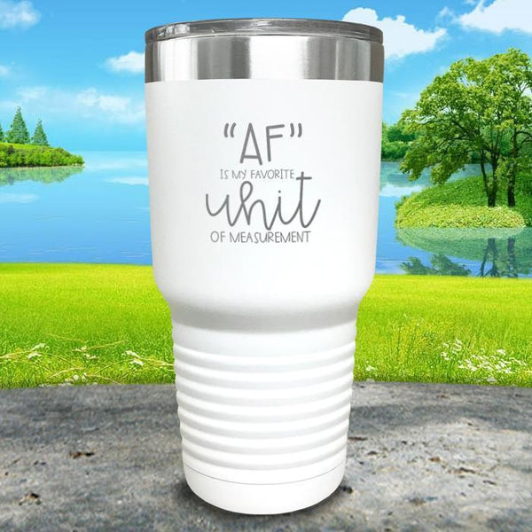 AF is My Favorite Unit Of Measurement Engraved Tumbler Tumbler ZLAZER 30oz Tumbler White