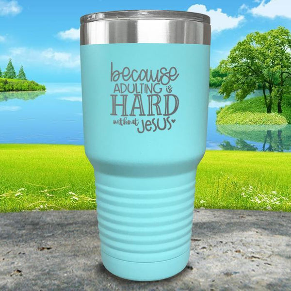 Adulting Is Hard Without Jesus Engraved Tumbler Tumbler ZLAZER 30oz Tumbler Mint