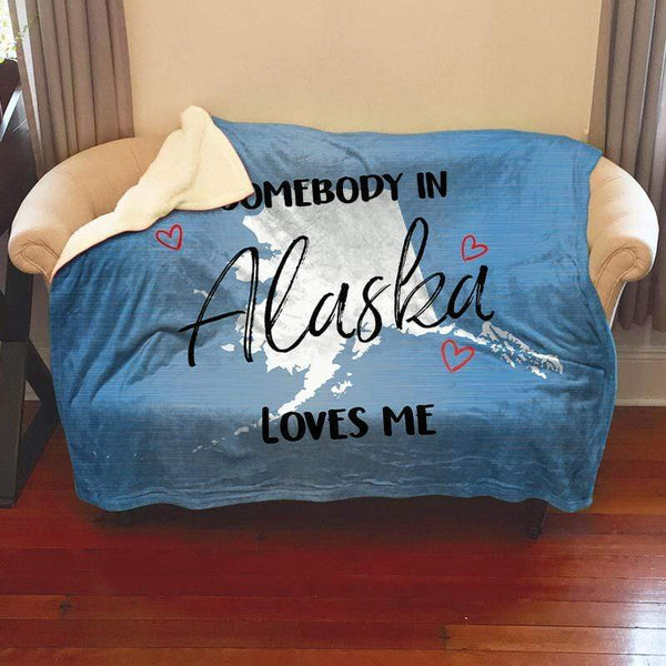 Somebody Loves Me (CUSTOM) Sherpa Blanket Blankets CustomCat Alaska