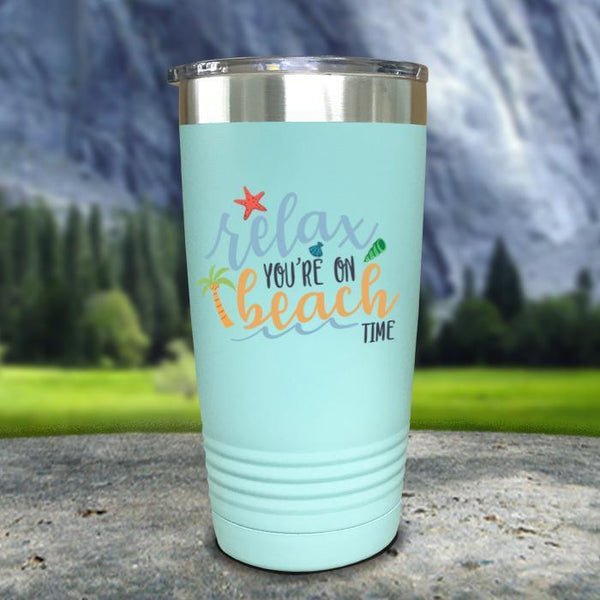 Relax You're On Beach Time Color Printed Tumblers Tumbler Nocturnal Coatings 20oz Tumbler Mint