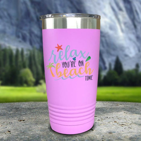 Relax You're On Beach Time Color Printed Tumblers Tumbler Nocturnal Coatings 20oz Tumbler Lavender
