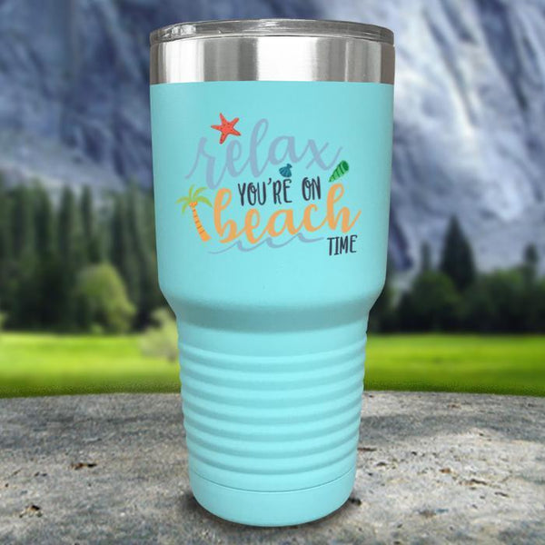 Relax You're On Beach Time Color Printed Tumblers Tumbler Nocturnal Coatings 30oz Tumbler Mint