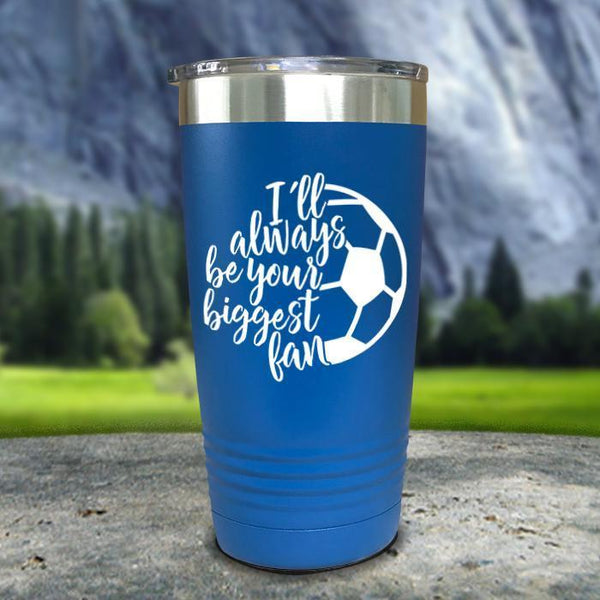 Always her Biggest Fan Soccer Color Printed Tumblers Tumbler Nocturnal Coatings 20oz Tumbler Blue