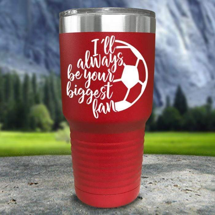Always her Biggest Fan Soccer Color Printed Tumblers Tumbler Nocturnal Coatings 30oz Tumbler Red