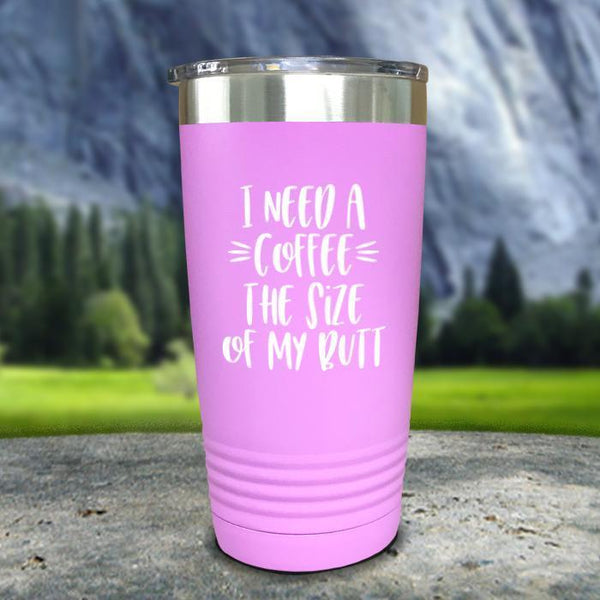 Coffee Size of my Butt Color Printed Tumblers Tumbler Nocturnal Coatings 20oz Tumbler Lavender