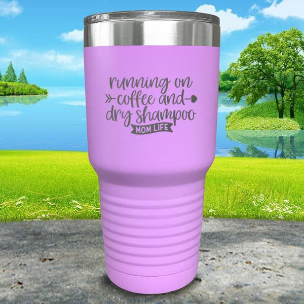 Running On Coffee and Dry Shampoo Engraved Tumbler Tumbler ZLAZER 30oz Tumbler Lavender