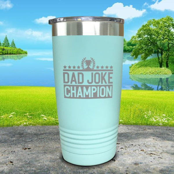 Dad Joke Champion Engraved Tumbler Tumbler Nocturnal Coatings 20oz Tumbler Mint