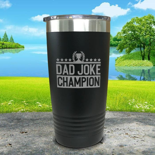 Dad Joke Champion Engraved Tumbler Tumbler Nocturnal Coatings 20oz Tumbler Black