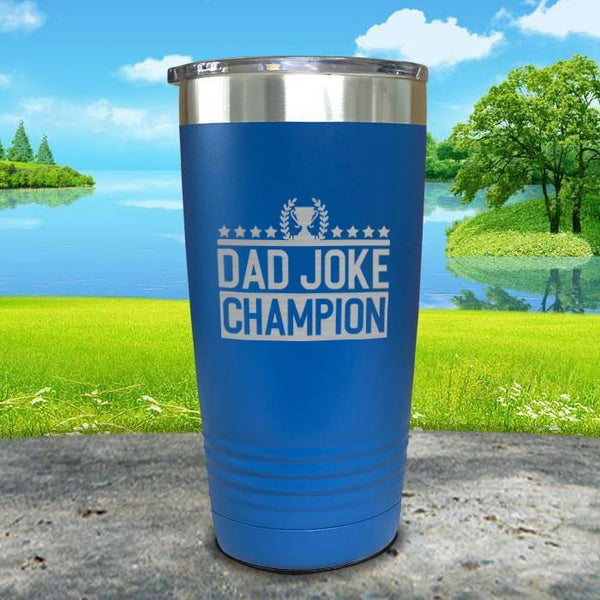 Dad Joke Champion Engraved Tumbler Tumbler Nocturnal Coatings 20oz Tumbler Blue