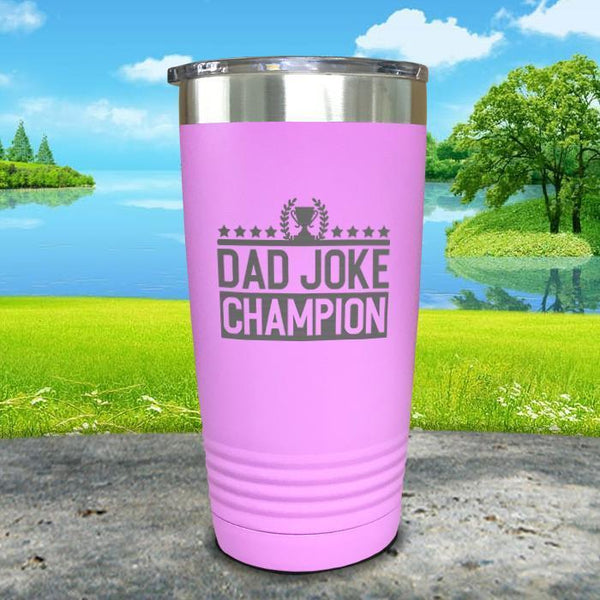 Dad Joke Champion Engraved Tumbler Tumbler Nocturnal Coatings 20oz Tumbler Lavender