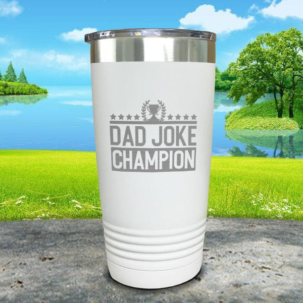 Dad Joke Champion Engraved Tumbler Tumbler Nocturnal Coatings 20oz Tumbler White