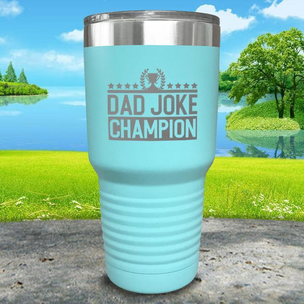 Dad Joke Champion Engraved Tumbler Tumbler Nocturnal Coatings 30oz Tumbler Mint